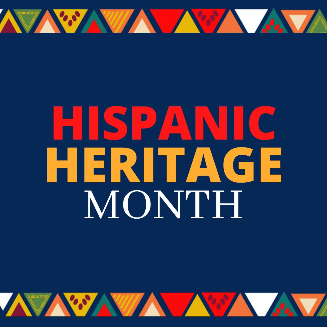 National HIspanic Hertiage Month